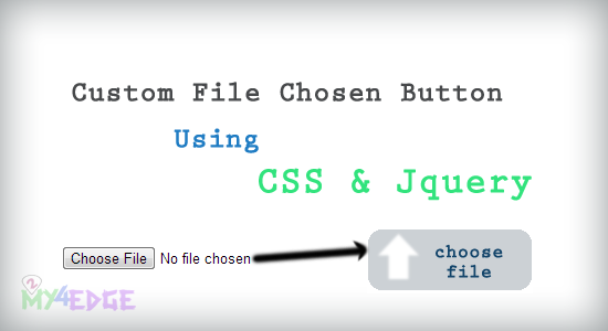 Create custom file chosen input type using Css and Jquery