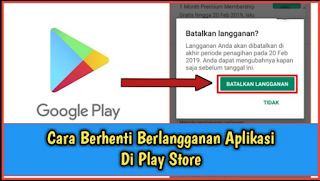 Cara Membatalkan Berlangganan Pembaruan Otomatis Google Play Store