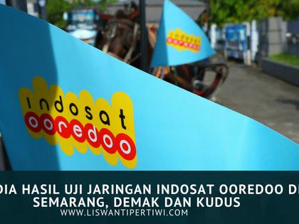 Ini Dia Hasil Uji Jaringan Indosat Ooredoo di Semarang, Demak dan Kudus