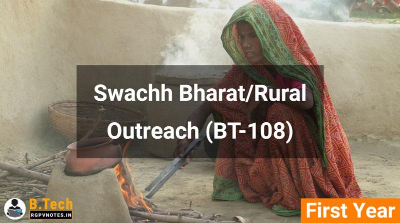 Swachh Bharat/Rural Outreach (BT-108) RGPV notes AICTE flexible curricula