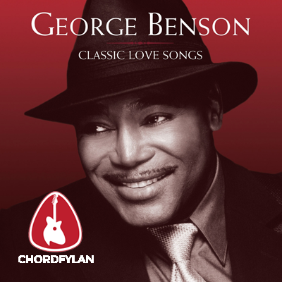 Lirik dan Chord Kunci Gitar Nothing's Gonna Change My Love For You - George Benson