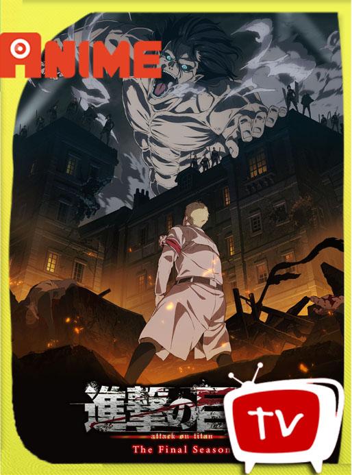 Shingeki no Kyojin: The Final Season (Attack on Titan Final Season) (2019) [08/16] WEB-DL [720p] Latino [GoogleDrive] Alexander