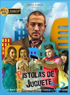 Pistolas de Juguete (2015) HD [1080p] Latino [GoogleDrive] SilvestreHD