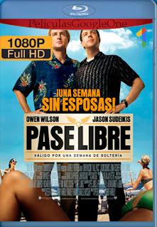Pase Libre [2011] [1080p BRrip] [Latino-Inglés] [LaPipiotaHD]