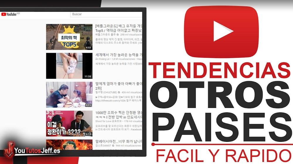 Ver las Tendencias de Otros Países en Youtube - Trucos Youtube