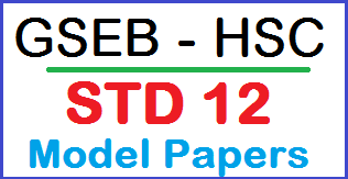 GSEB hsc 12th Previous Question Papers PDF
