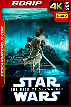 Star Wars: Episodio IX El ascenso de Skywalker (2019) 4k BDRip SDR Latino – Ingles