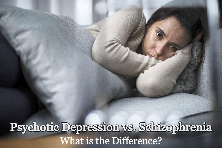 Psychotic Depression vs. Schizophrenia