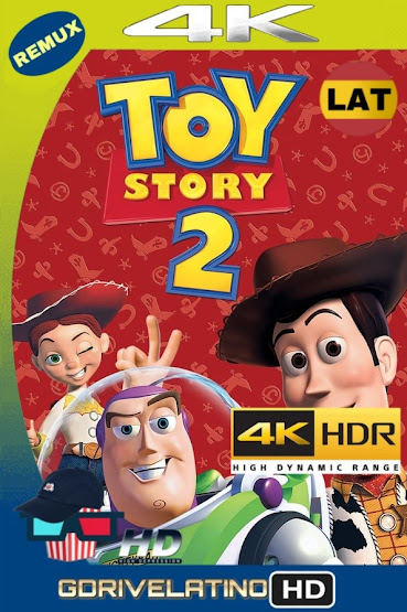 Toy Story 2 (1999) REMUX 4K HDR Latino-Ingles MKV