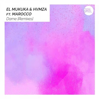 El Mukuka, Hvmza, Marocco - Dame (Paso Doble Extended Remix)