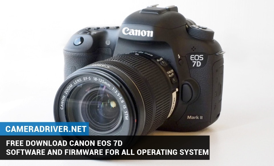 Free Download Canon EOS 7D Software