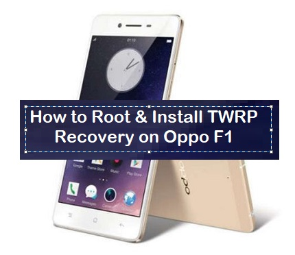 Root oppo f1f