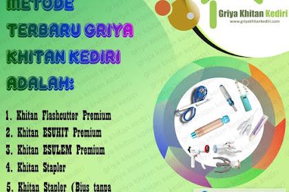 Pilihan Metode Sunat di Griya Khitan Kediri 0856 4880 2860