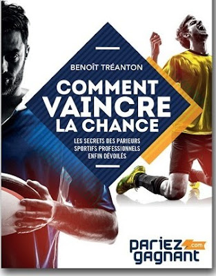 Paris sportifs : Comment Vaincre la Chance (Benoit Treanton)