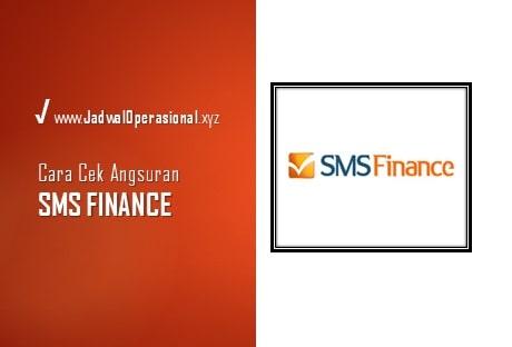 Cek Angsuran SMS Finance