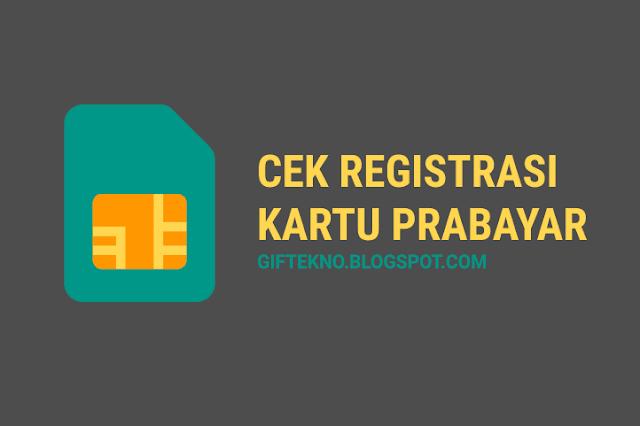 Cara Cek Status Registrasi Kartu INDOSAT, XL, TELKOMSEL, TRI