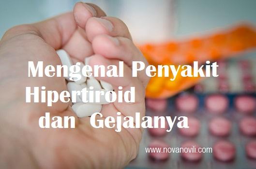 Penyakit Hypertiroid dan Gejalanya