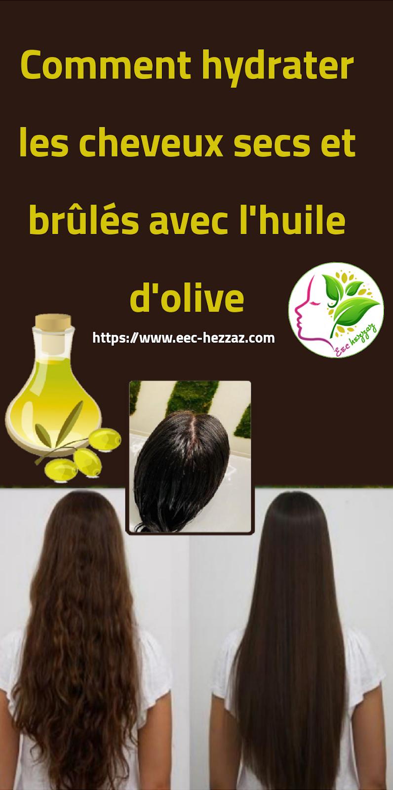Comment hydrater les cheveux secs et brûlés avec l'huile d'olive