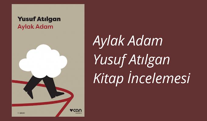 Yusuf Atilgan- Aylak Adam