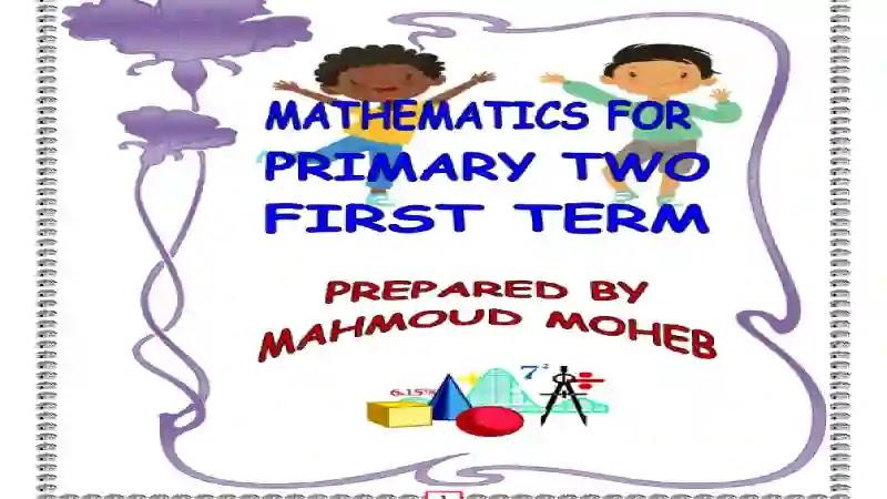 مذكرة المراجعة النهائية ماث maths prim 2 للصف الثاني الابتدائى الترم الاول 2021