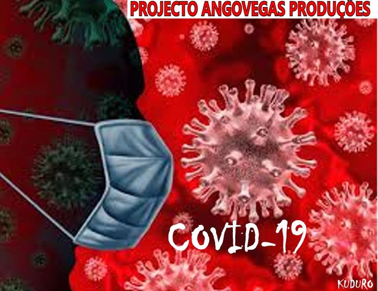 Projecto AngoVegas Produções - Covid 19 (coronavírus)