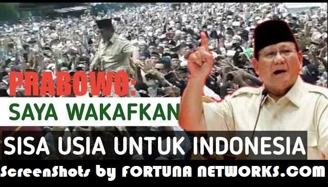 Mengenang Kembali Wasiat dan Wakaf Nyawa Prabowo Subianto