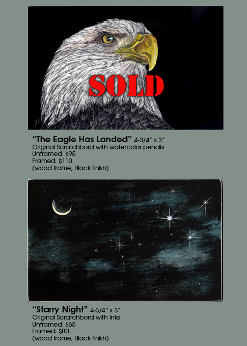 The Eagle Has Landed (SOLD) and Starry Night