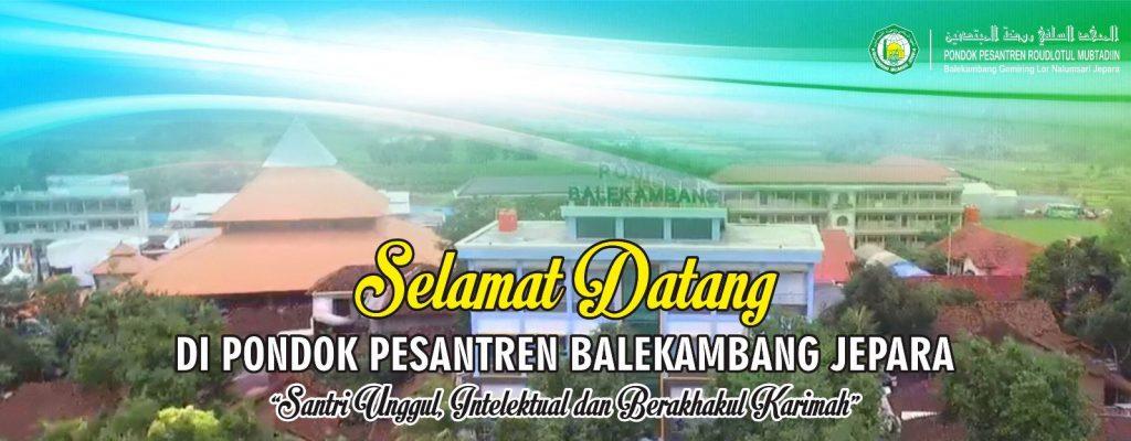 Lowongan Jepara Pondok Pesantren Roudlotul Mubtadiin Belakambang