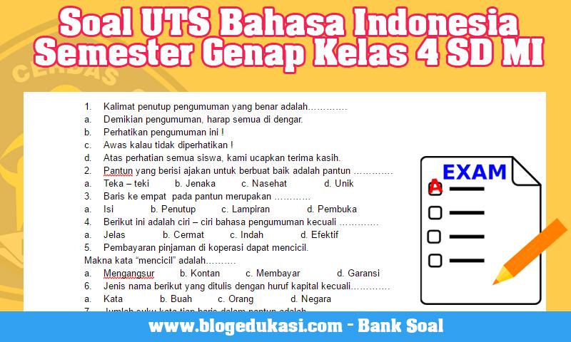 Soal UTS Bahasa Indonesia Semester Genap Kelas 4 SD MI