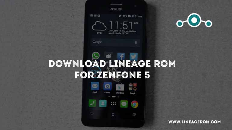 ROM] Download Lineage OS Zenfone 5 Nougat 7 1 1 [T00F] - LineageOS
