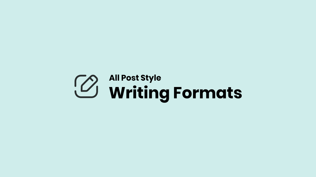 Writing Code for All Post Styles