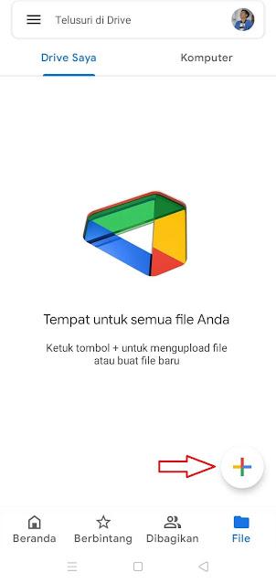 Cara Mengupload File di Google Drive Lewat Hp Android