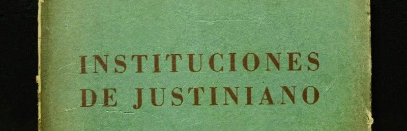 Instituciones de Justiniano y Derecho romano