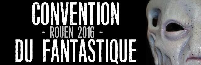 convention du fantastique rouen 2016