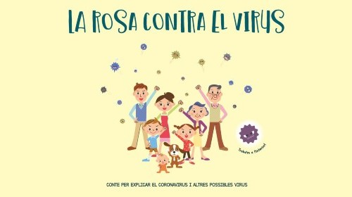 https://www.copc.cat/adjuntos/adjunto_15216/v/La%20Rosa%20contra%20el%20virus%20-%20CATAL%C3%80.pdf?tm=1584371645