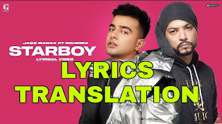 Starboy Lyrics in English | With Translation | – Jass Manak x Bohemia
