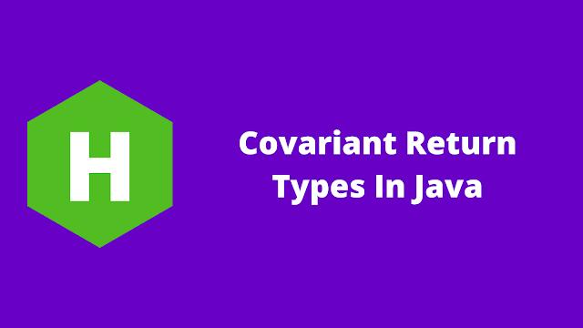 HackerRank Covariant Return Types in java problem solution