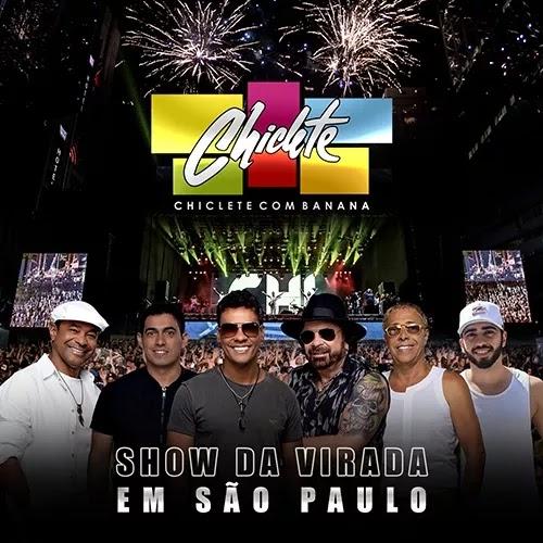 Chiclete com Banana - Show da Virada em São Paulo - SP - 2020