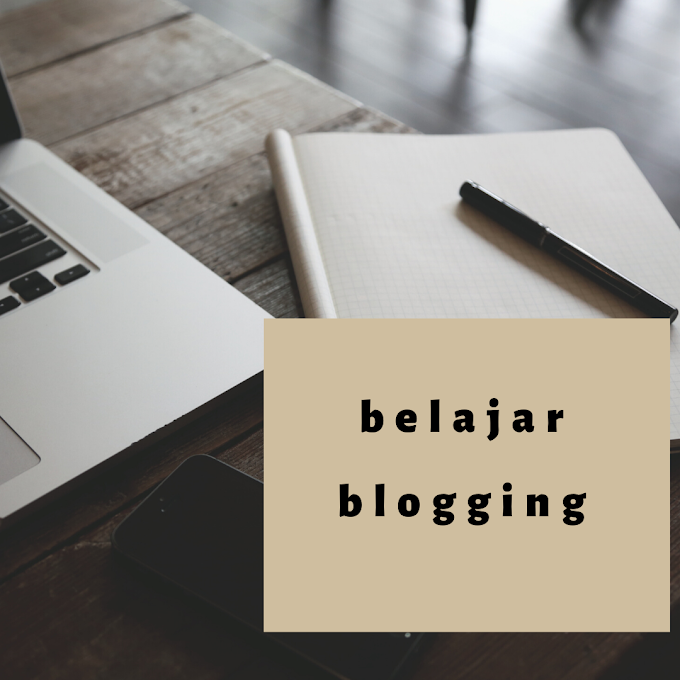 Belajar Blogging Selama Stay At Home
