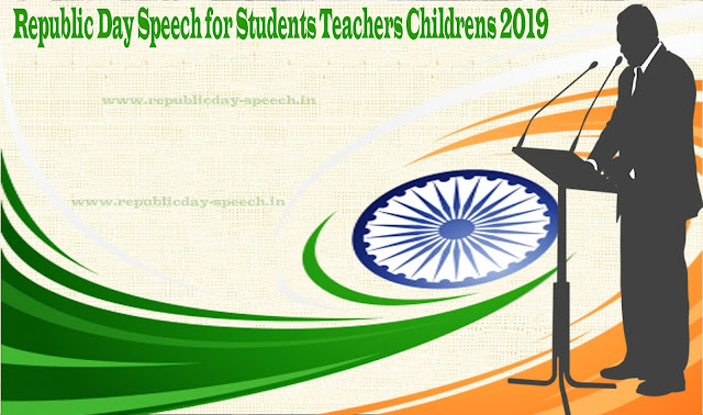 Republic-Day-Speech-for-Students-Teachers-Childrens-2019