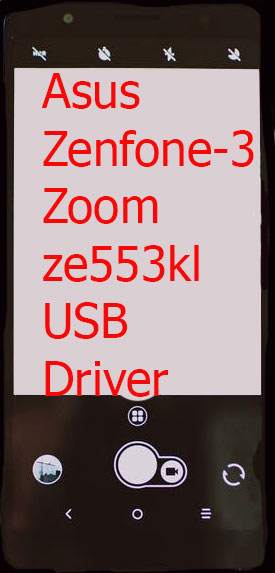 Asus Zenfone-3 Zoom ze553kl USB Driver