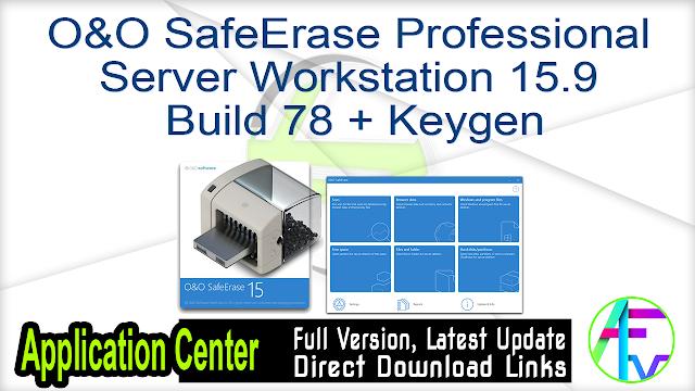 O&O SafeErase Pro Server Workstation 15.9 Build 78 + Keygen