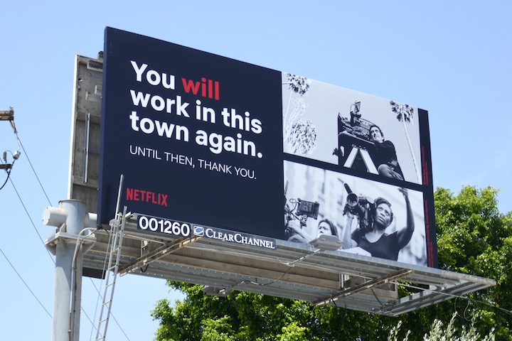 You will work in town again Netflix billboard