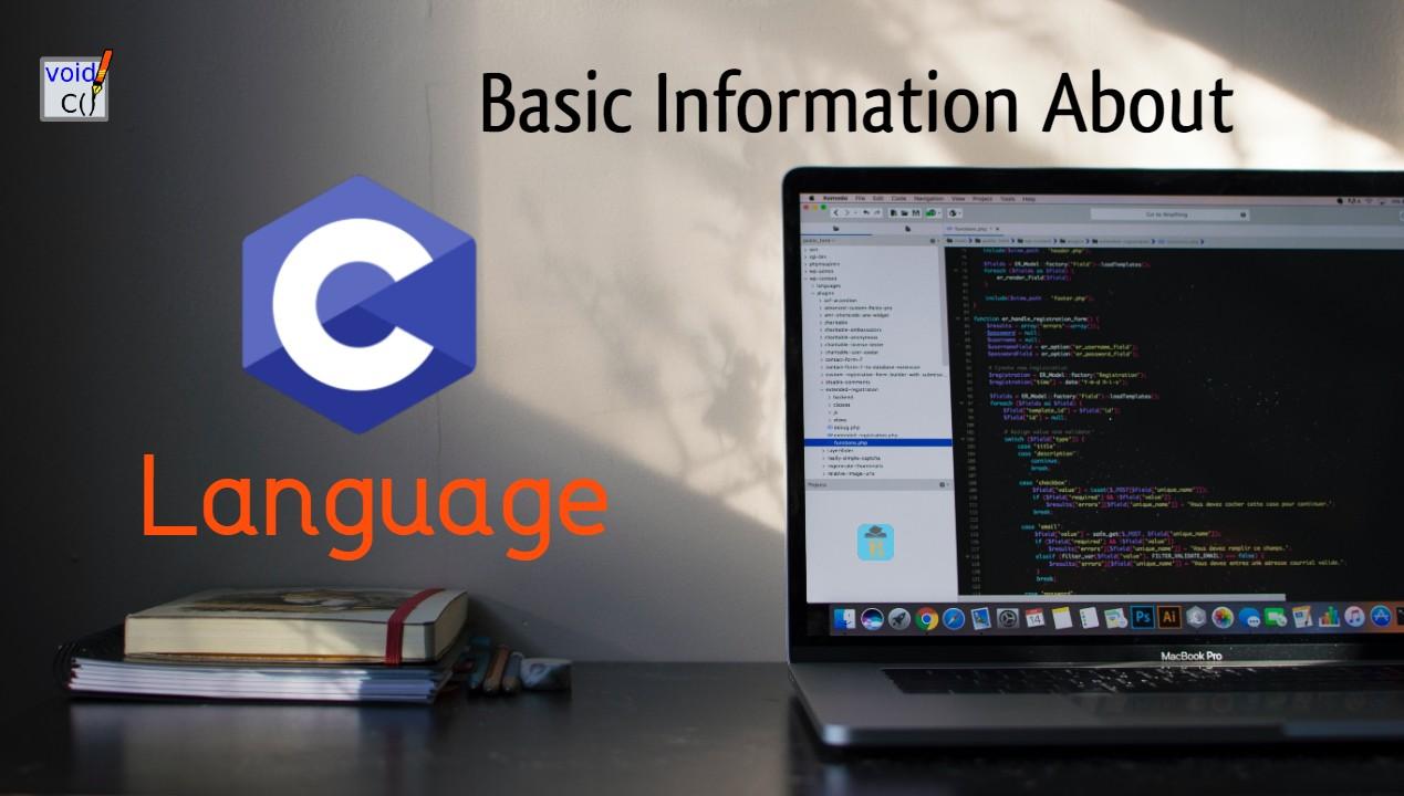 Basic Information About C Language