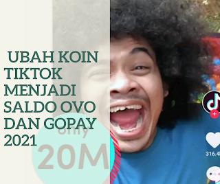 2 Cara Ubah Koin TikTok Menjadi Saldo OVO dan GoPay 2021