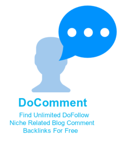 [GIVEAWAY] DoComment [Find Unlimited DoFollow Niche Related Blog Comment Backlinks For Free]