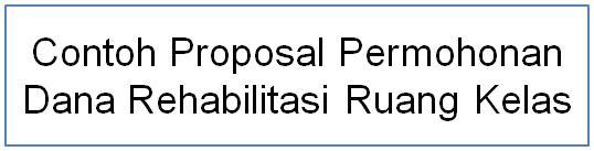 proposal rehab kelas