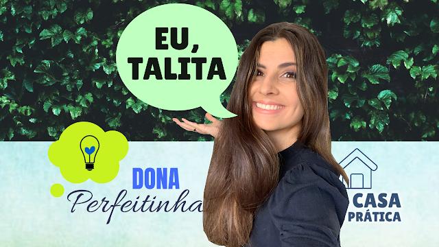 Uma dona de casa no YouTube! Conheça Talita Cavalcante, a Dona Perfeitinha!