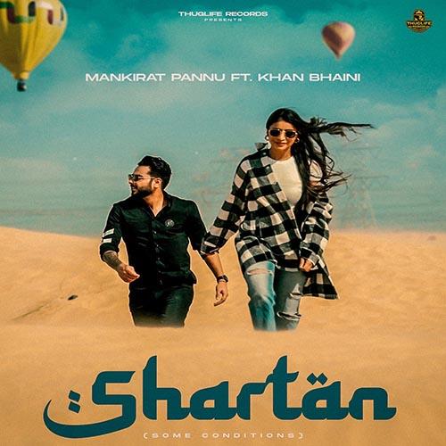 Shartan Lyrics – Khan Bhaini X Mankirat Pannu