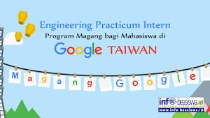 Program Magang di Google Taiwan bagi Mahasiswa